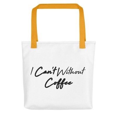 I CAN'T Without COFFEE®️-HIGH TIDE Tote bag