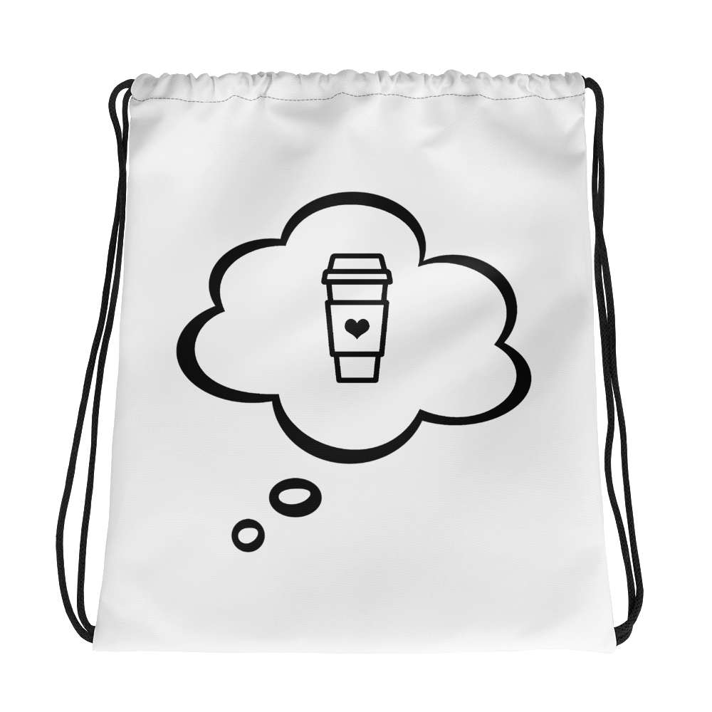 I CAN'T Without COFFEE®️- I DREAM OF COFFEE Drawstring bag