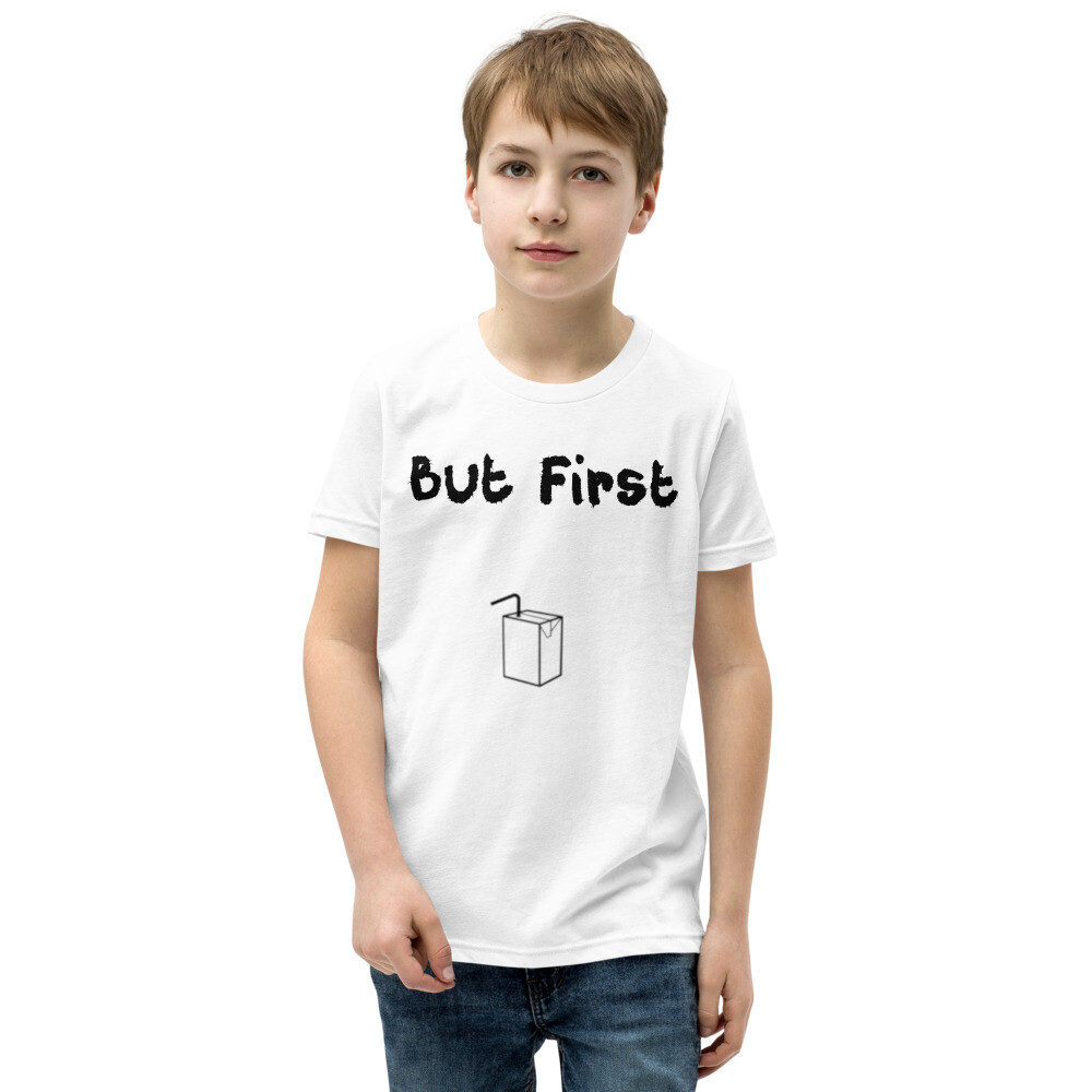 I CAN'T Without COFFEE-BUT FIRST JUICE Youth Short Sleeve T-Shirt