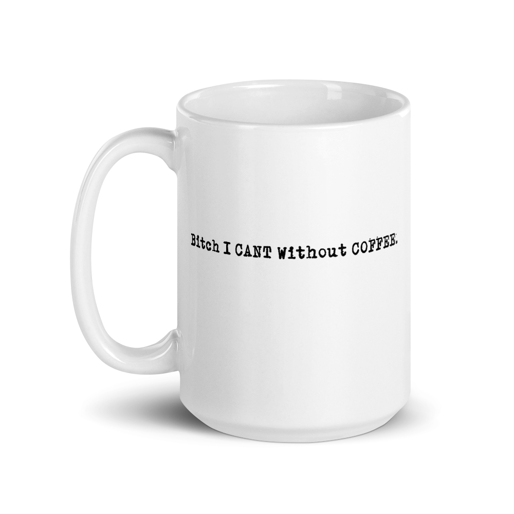 I CAN'T Without COFFEE®️-  LOGO PG-13 Mug