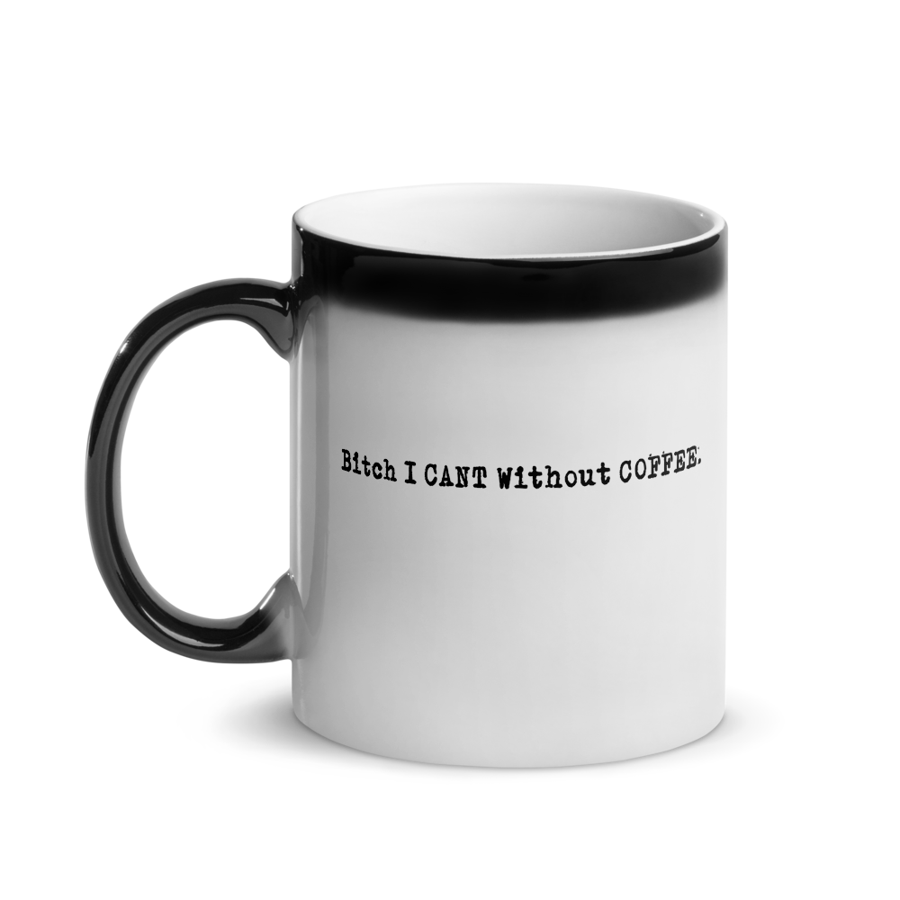I Can't Without Coffee®️- PG-13 Logo Glossy Magic Mug