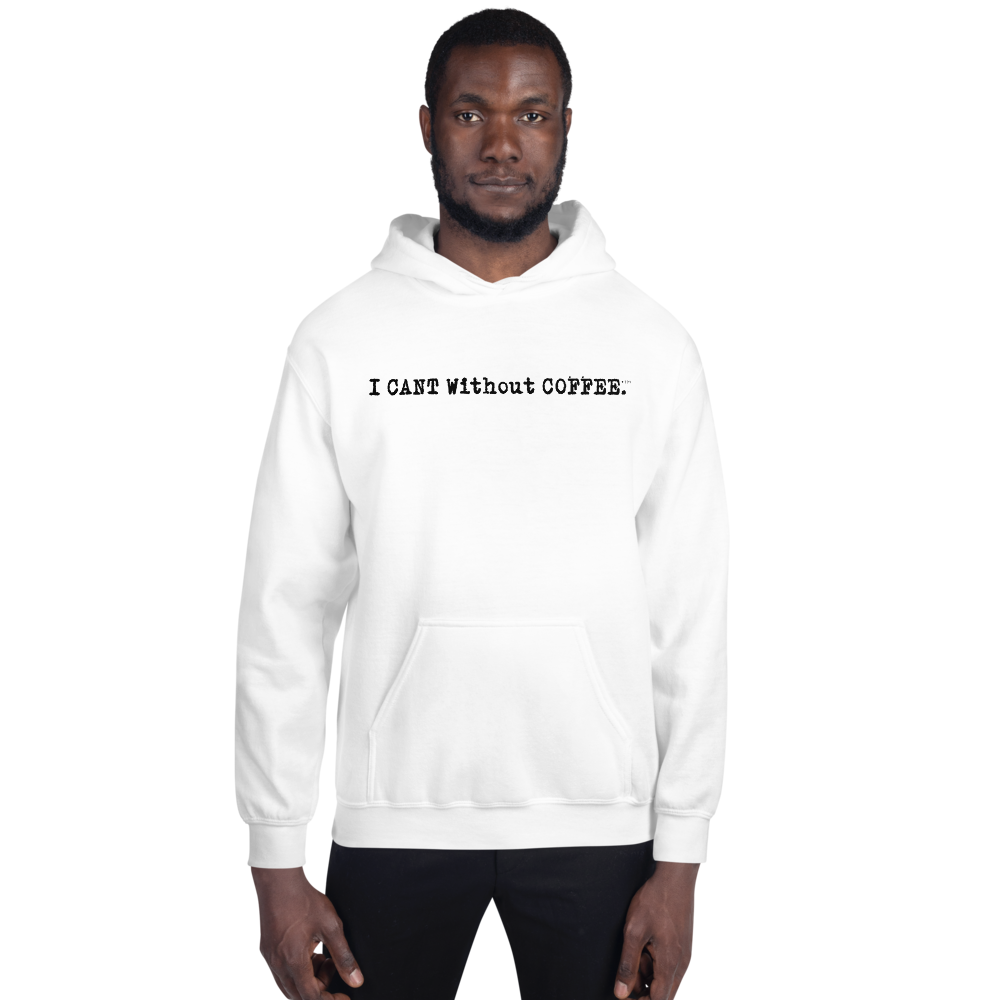 I CAN'T Without COFFEE- Logo Unisex Hoodie