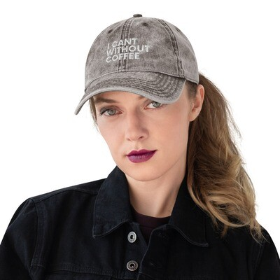 I CAN'T Without COFFEE®️ - BOLD IS BEST WOMEN's Vintage Cotton Twill Cap