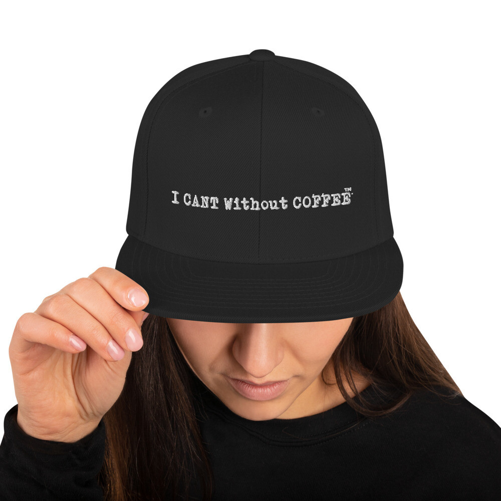 I CAN'T Without COFFEE- LOGO WOMEN's Snapback Hat