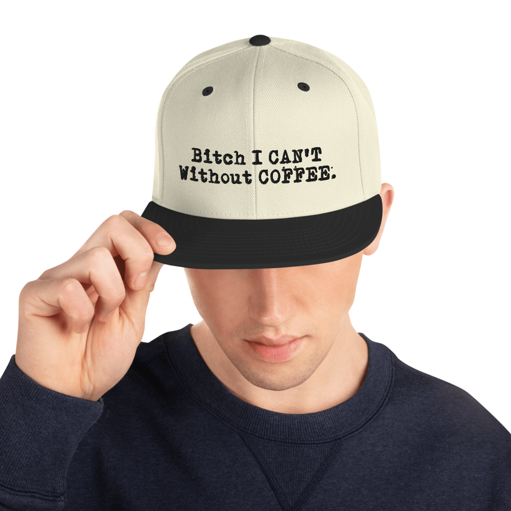I CAN'T Without COFFEE®️- LOGO PG-13 Snapback Hat