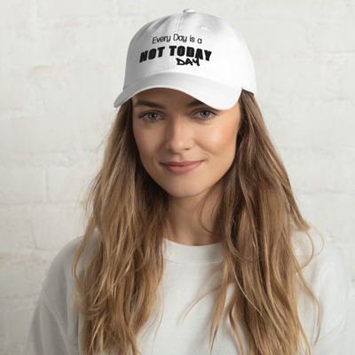 I CAN'T Without COFFEE®️ - NOT TODAY WOMEN's Dad Hat