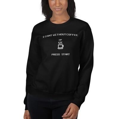 I CAN'T Without COFFEE®️- 'PRESS START' Women's Sweatshirt