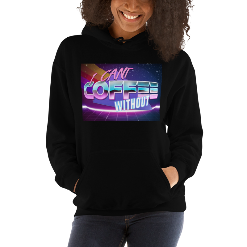I CAN'T Without COFFEE®️- THE MORE YOU KNOW Women's Hoodie