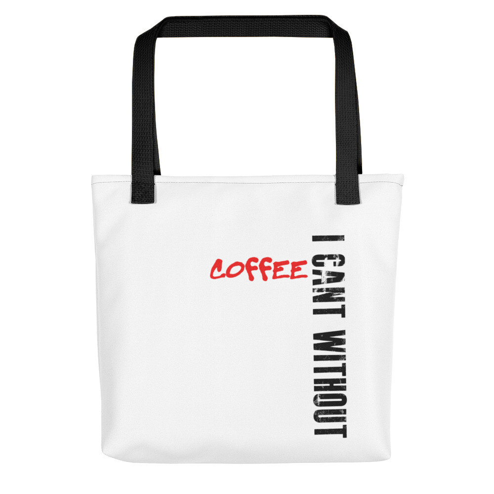 I CAN'T Without COFFEE 'BAD' Tote bag