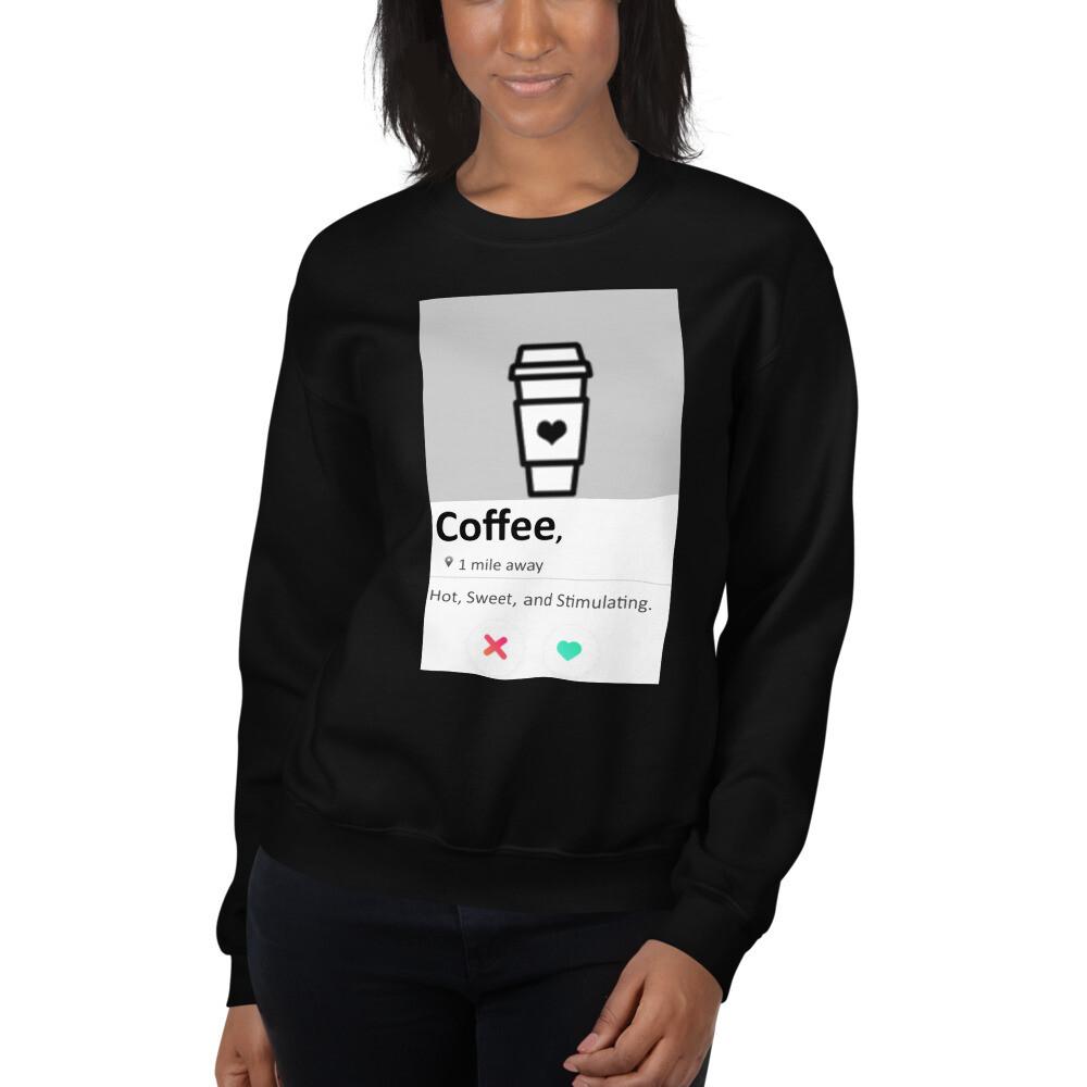 """I CAN'T Without COFFEE """"SWIPE"""" Women's Sweatshirt"""