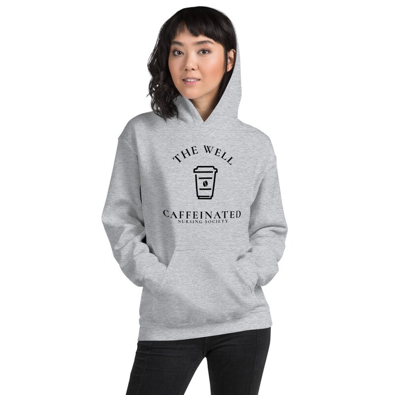 """I CAN'T Without COFFEE - """"Caffeinated Nursing Society"""" Women's Hoodie"""