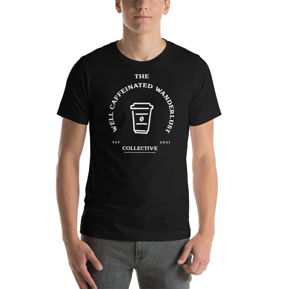 "I CAN'T Without COFFEE - ""Well Caffeinated Wanderlust "" Short-Sleeve Unisex T-Shirt"