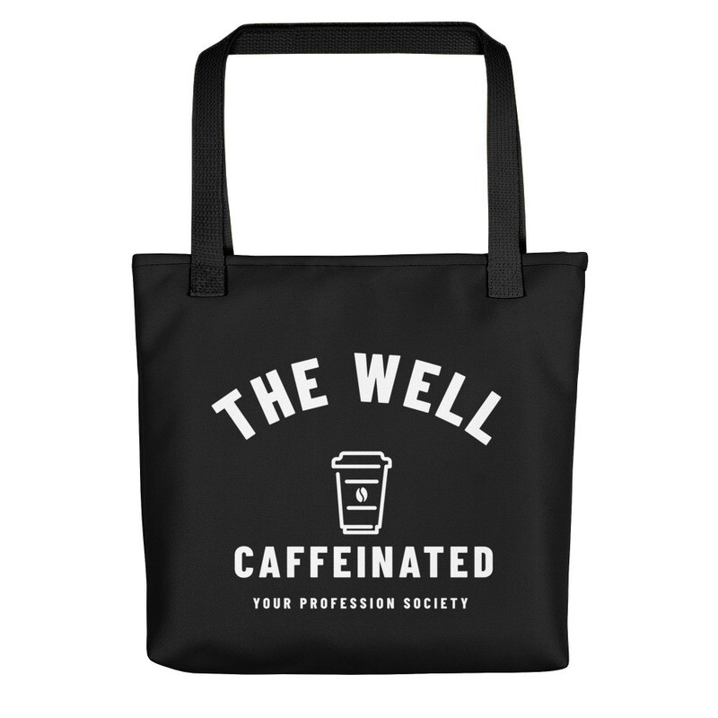 'The Well Caffeinated Society' Customizeable Tote bag