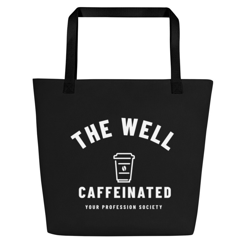 'The Well Caffeinated Society' Customizable Tote Bag with Pocket