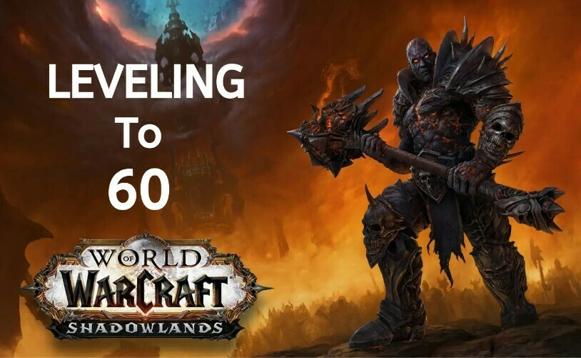 WOW Shadowlands Leveling to 60