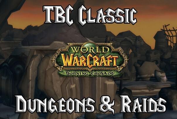 WOW TBC Dungeon Attunements & Raids