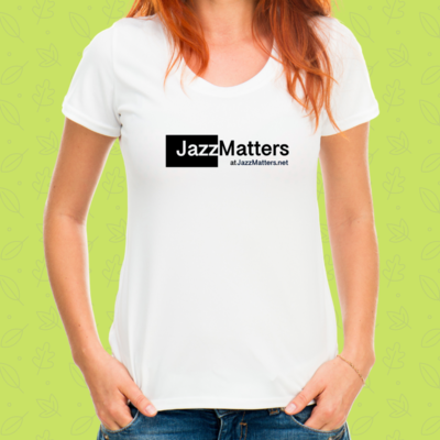 Jazz Matters T-Shirt (Fitted Ladies)