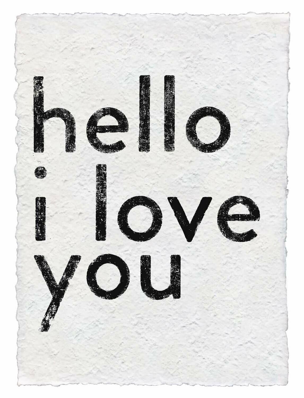 12x16 Hello I Love You /120