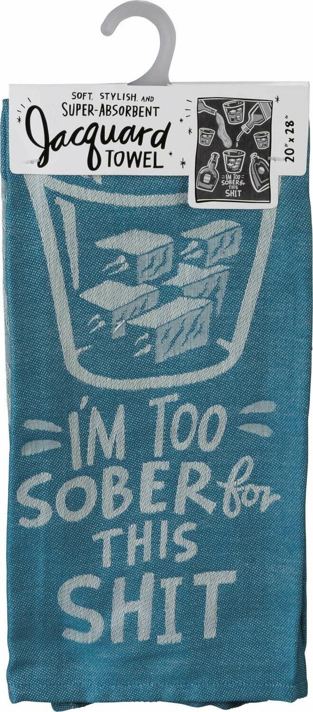 Dish Towel-Too Sober /101501