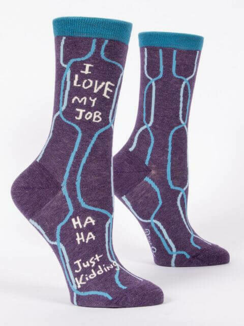 Love My Job Crew Socks /453