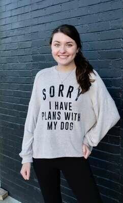 """Plans With My Dog"" Sweatshirt Plus Size"
