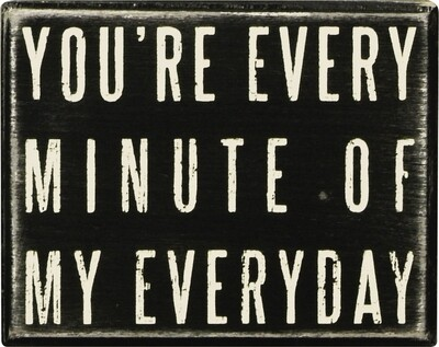 You're Every Minute My Everyday
