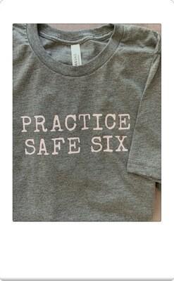 Practice Safe Six Tee