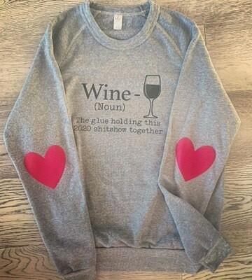 Wine 2020 Sweatshirt