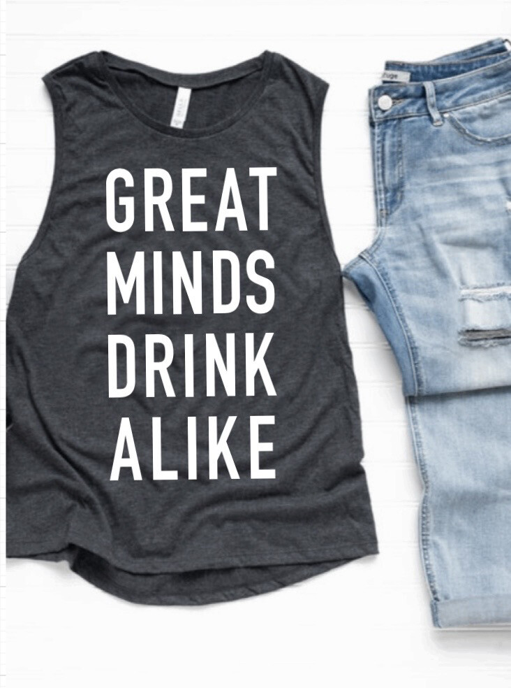 Great Minds Drink Alike Tank