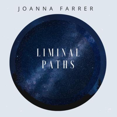 Pre-Order Liminal Paths - Digital Download