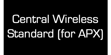 Central Wireless Standard (for APX)