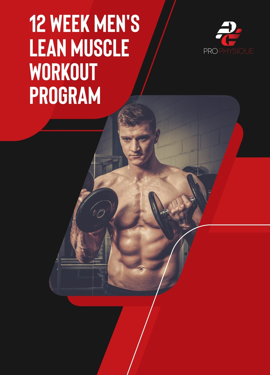 12 WEEK MEN'S LEAN MUSCLE WORKOUT PROGRAM