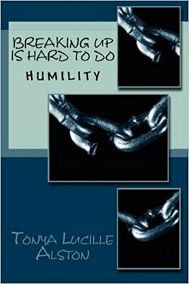 Breaking Up Is Hard To Do: Humility
