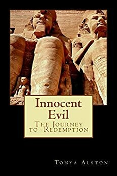 Innocent Evil- The Journey to Redemption (The Journey to Redemption in Kemet Egypt Book 1)