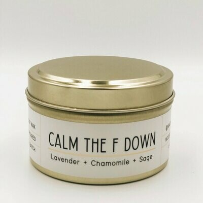 464 Calm the F Down 6oz Tin