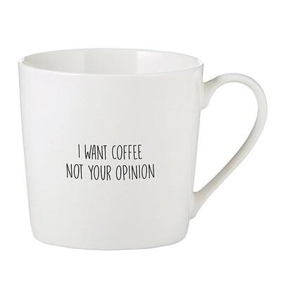Mug I Want Coffee