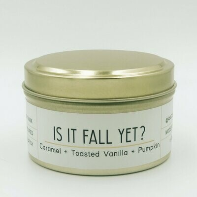 464 Is It Fall Yet? 6oz tin