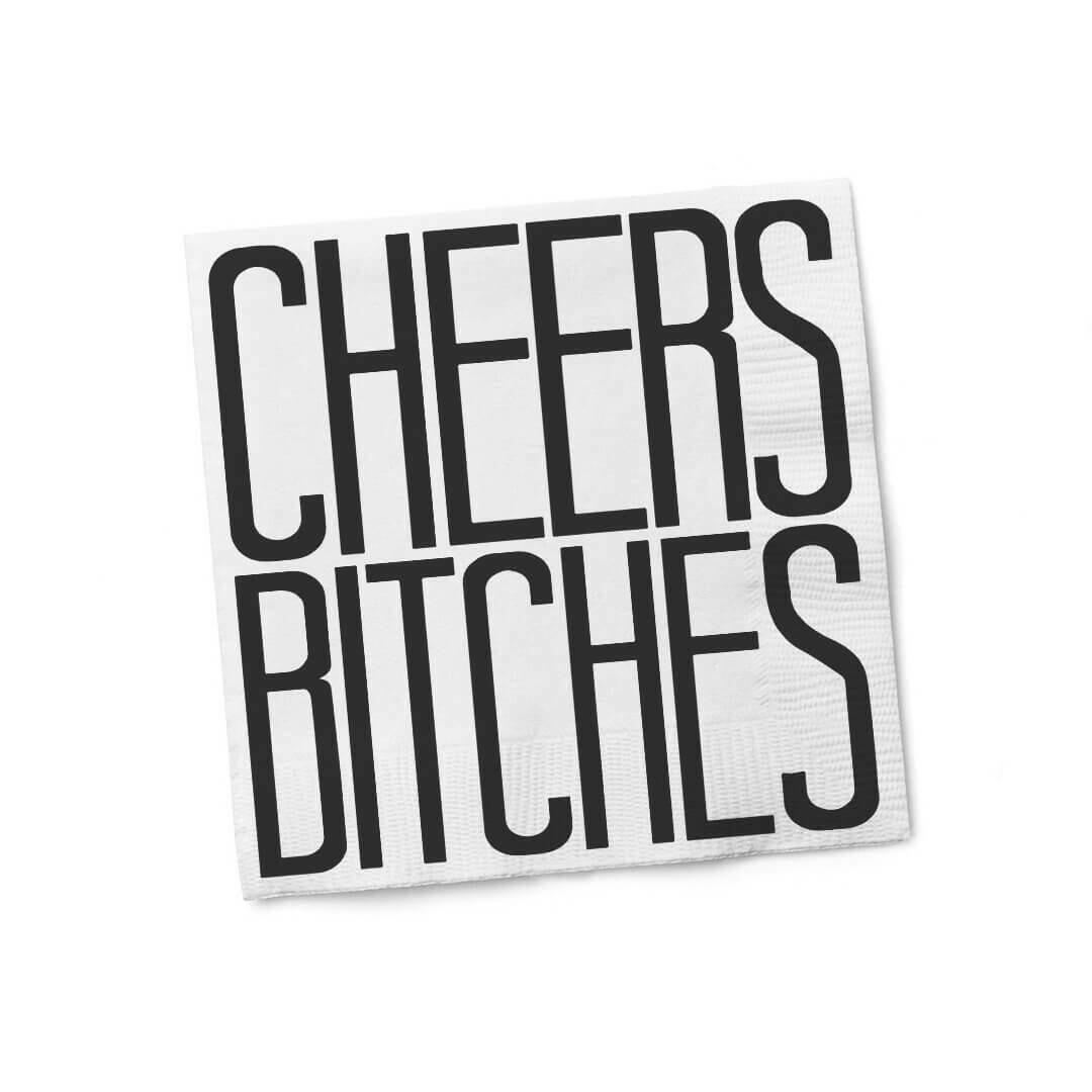 Napkin Cheers Bitches