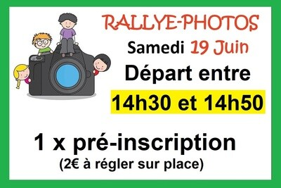 1 x Pré-inscription départ 14h30