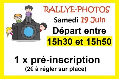 1 x Pré-inscription départ 15h30