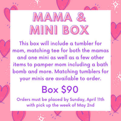 Mama and Mini Box with matching Tees