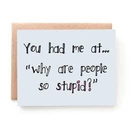 Stupid People Card