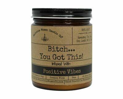 Malicious Women BITCH... YOU GOT THIS candle