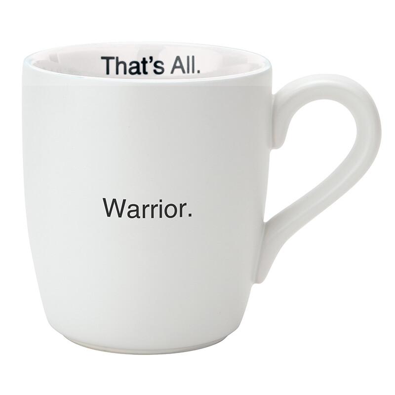 That's All Warrior Mug