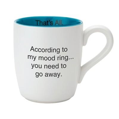 That's All According To My Mood Mug