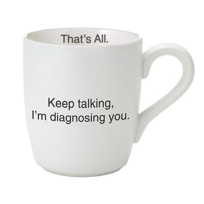 That's All Keep Talking Mug