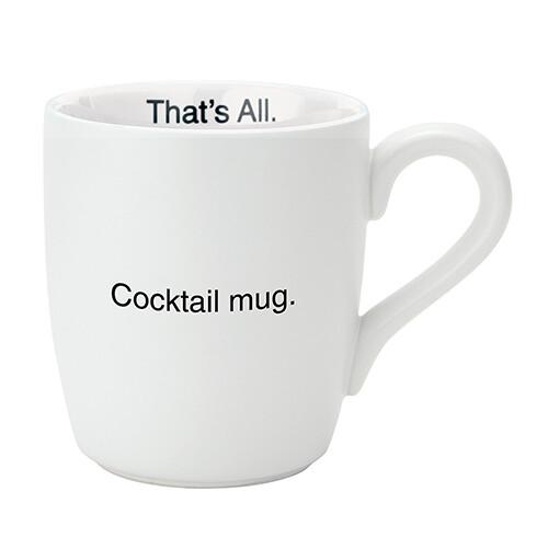That's All Cocktail Mug