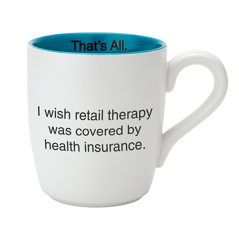 That's All Retail Therapy Mug