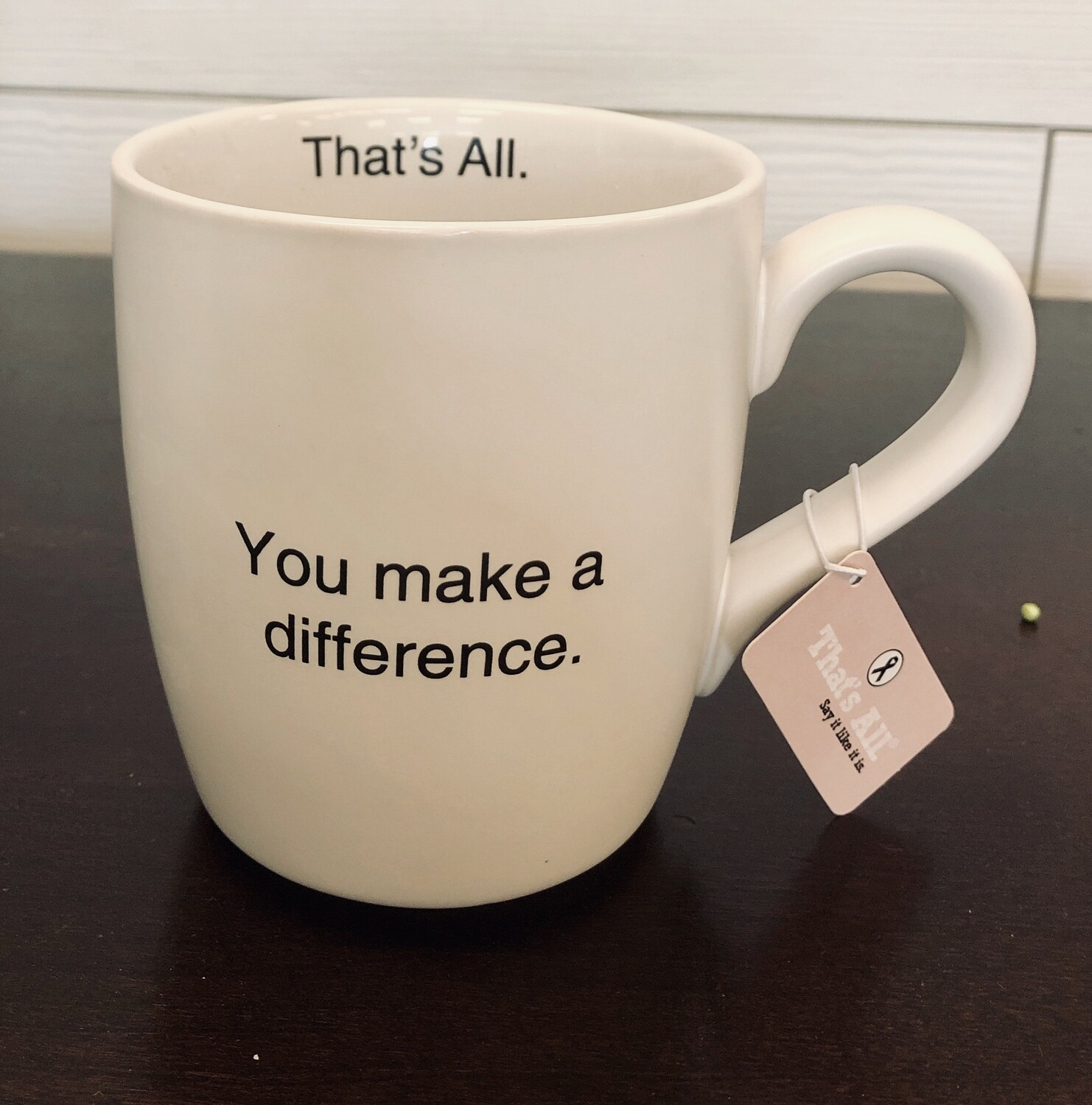 That's All You Make A Difference Mug