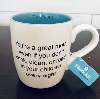 That's All Great Mom Mug